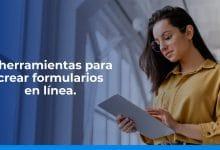 5 herramientas para crear formularios en línea